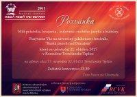 Финал VII Фестиваля «Русская песня над Дунаем» состоится 21 октября 2017 года в Тренчанских Теплицах, Курсалоне.